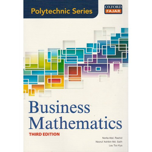 OXFORD : POLYTECHNIC SERIES - BUSINESS MATHEMATICS (3RD EDITON)