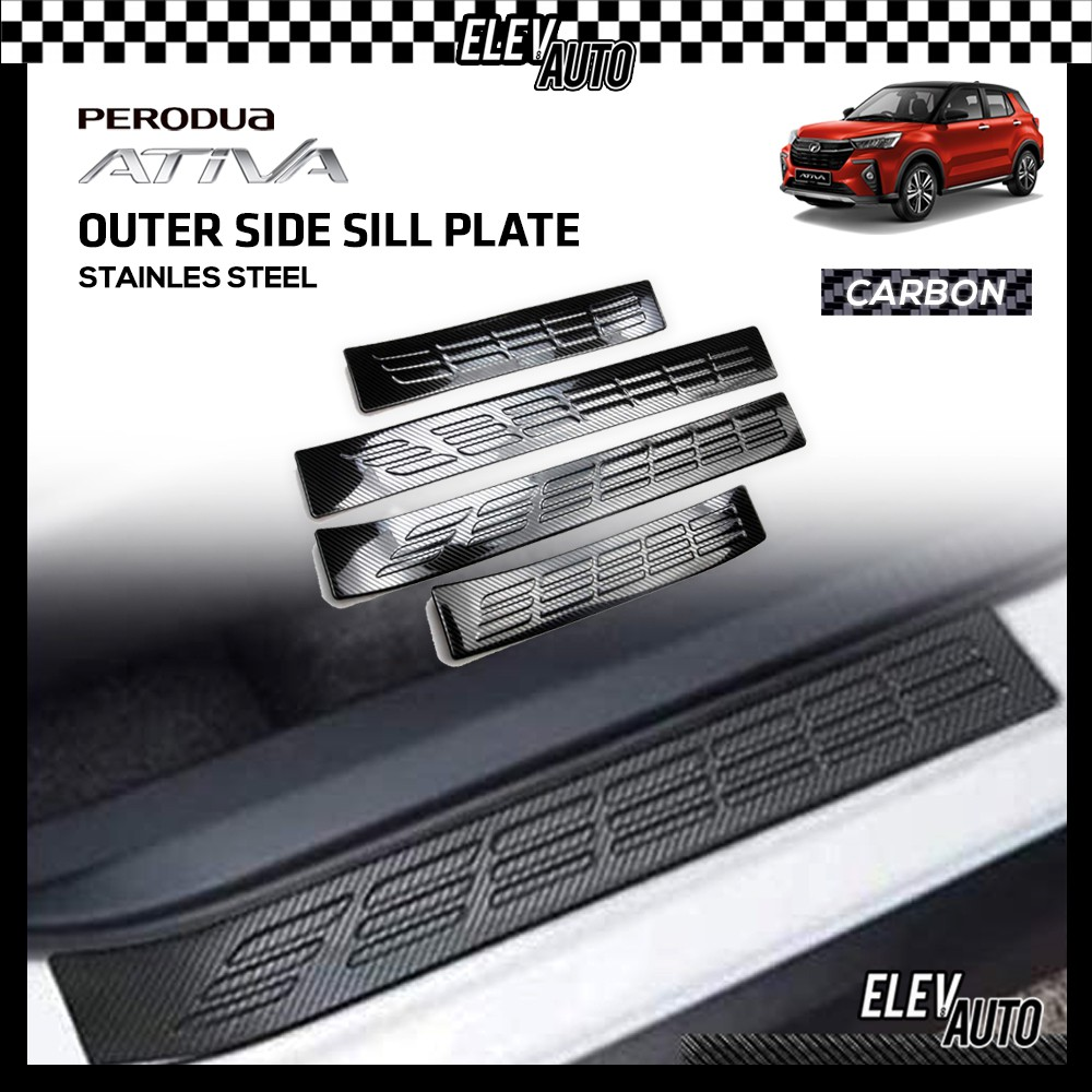 Perodua Ativa STAINLESS STEEL Carbon Outer Side Step Sill Step Sill Plate Door Step Scuff Perodua Ativa Accessories
