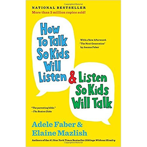 {eBook} How to Talk so Kids Will Listen, and Listen so Kids Will Talk by Adele Faber & Elaine Mazlish[ ePub || PDF ]