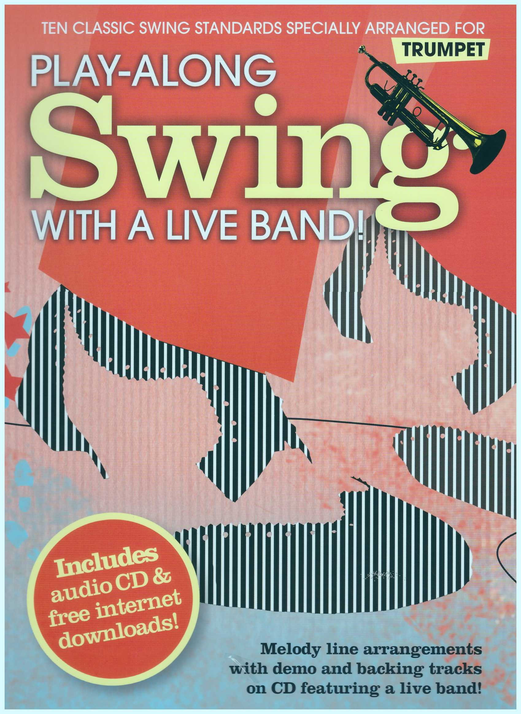 Play-Along Swing With A Live Band! Trumpet / Trumpet Book