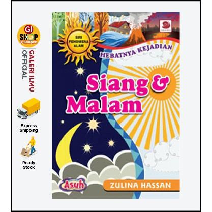 SIRI FENOMENA ALAM: SIANG & MALAM