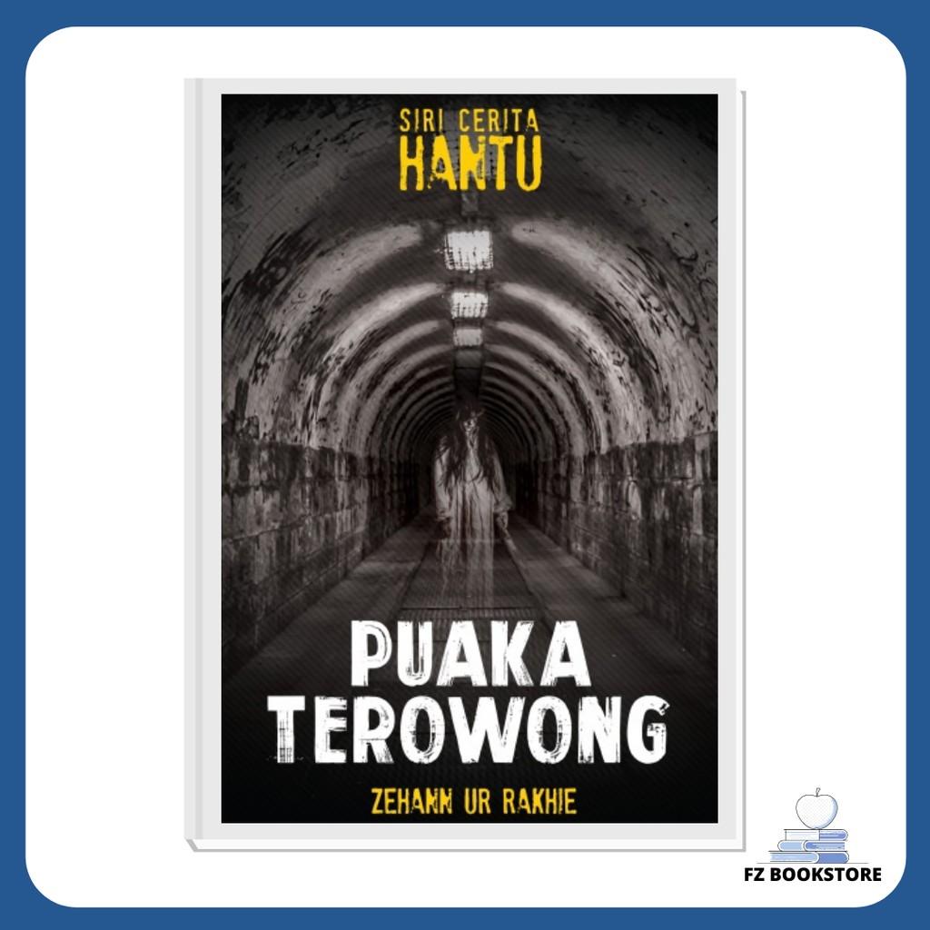 Siri Cerita Hantu: Puaka Terowong - Novel Misteri