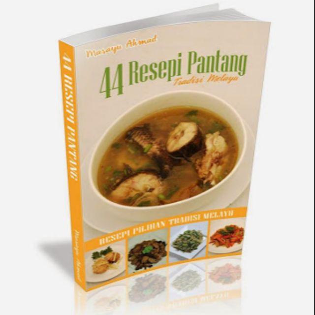 Ebook 44 Resepi Pantang Tradisi & Moden