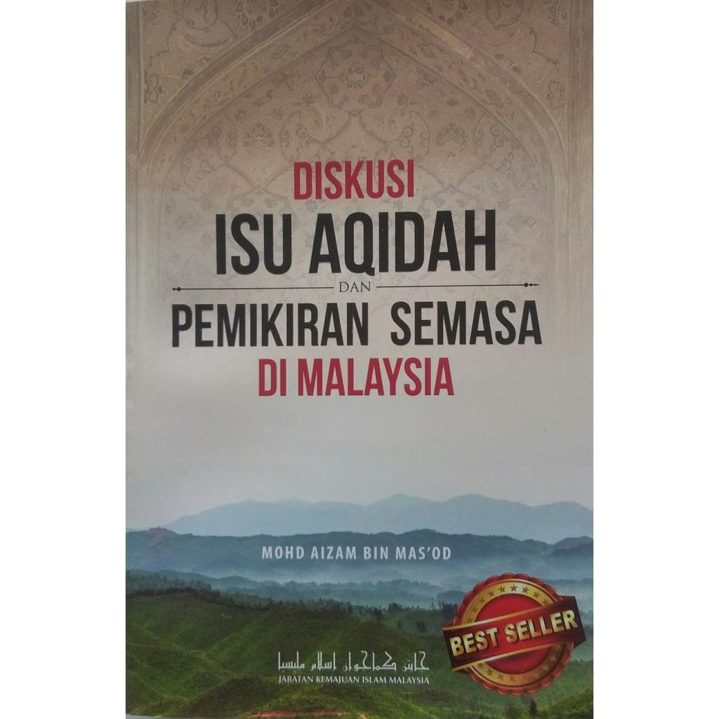 Diskusi isu Aqidah Dan Pemikiran Semasa Di Malaysia (JAKIM)
