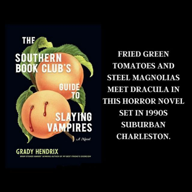 The Southern Book Clubs Guide To Slaying Vampires A Novel