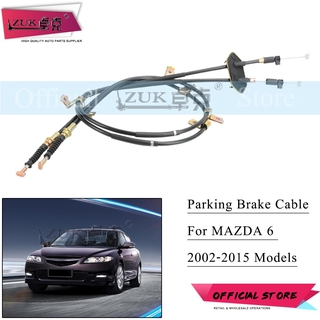 Hand Parking Brake Wire Cable For MAZDA 6 GG Sedan FASTBACK