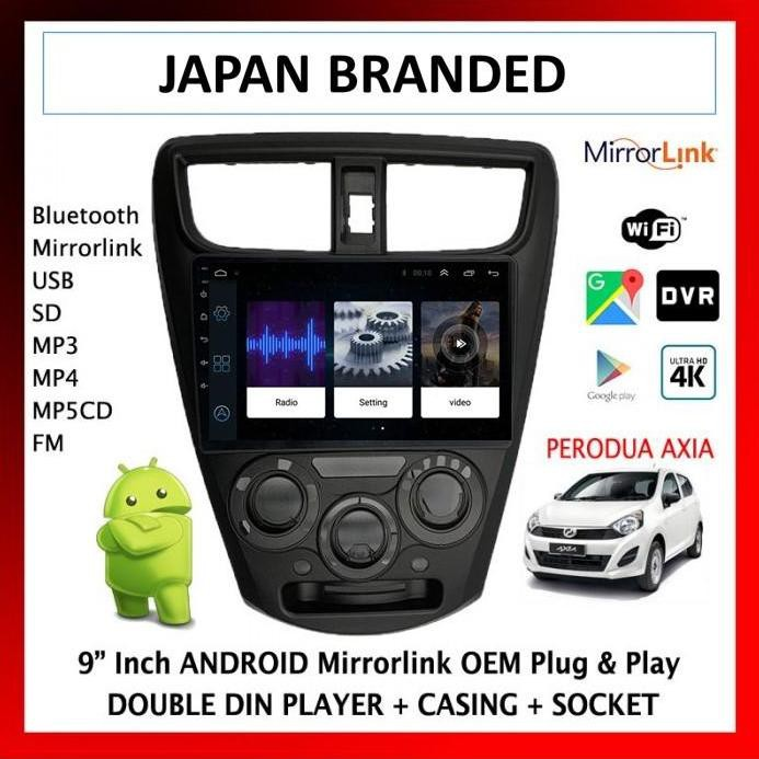 Perodua Axia 9 inch android mirrorlink double din casing socket media player