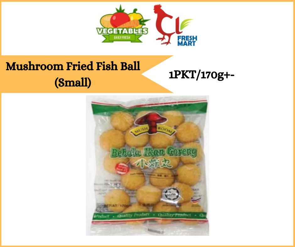 Mushroom Fried Fish Ball (Small) - 1PKT/170g+-