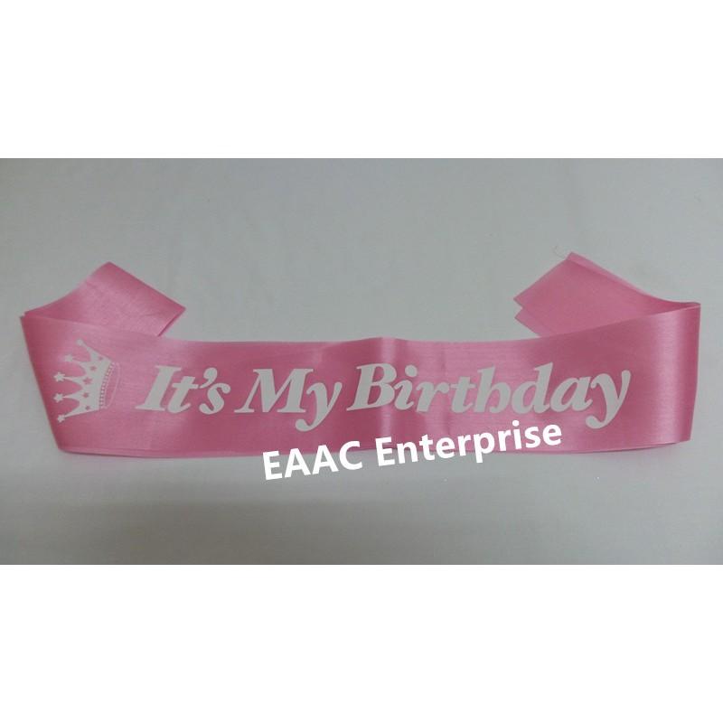 "Ready Stock! Happy Birthday ""It's My Birthday"" Selempang Sash Party Decoration"