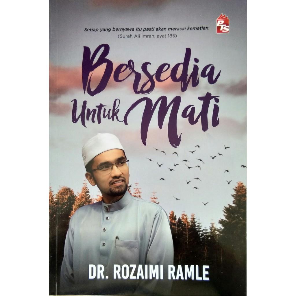 Bersediakah Untuk Mati - Dr. Rozaimi Ramle (PTS)