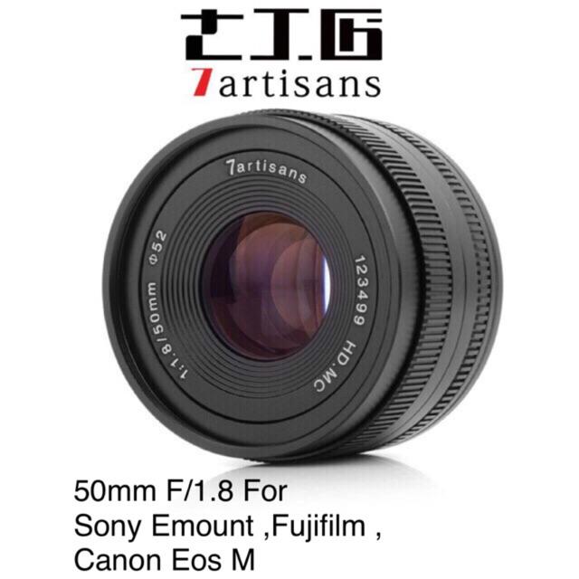 7Artisans 50mm F/1 8 Sony E-Mount/Canon EOS-M Mount/Fujifilm FX mount