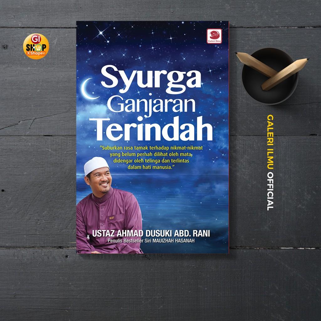 Syurga, Ganjaran Terindah - Ustaz Ahmad Dusuki Abd. Rani