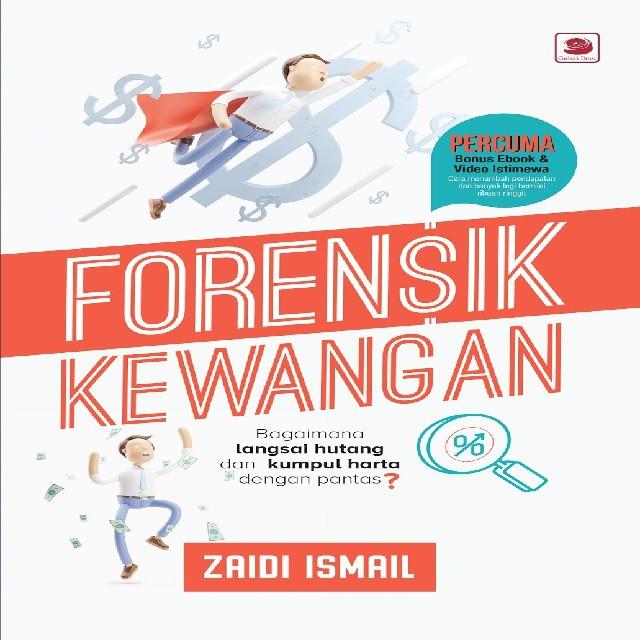 Forensik Kewangan By (Author):ZAIDI ISMAIL ISBN 9789830977980