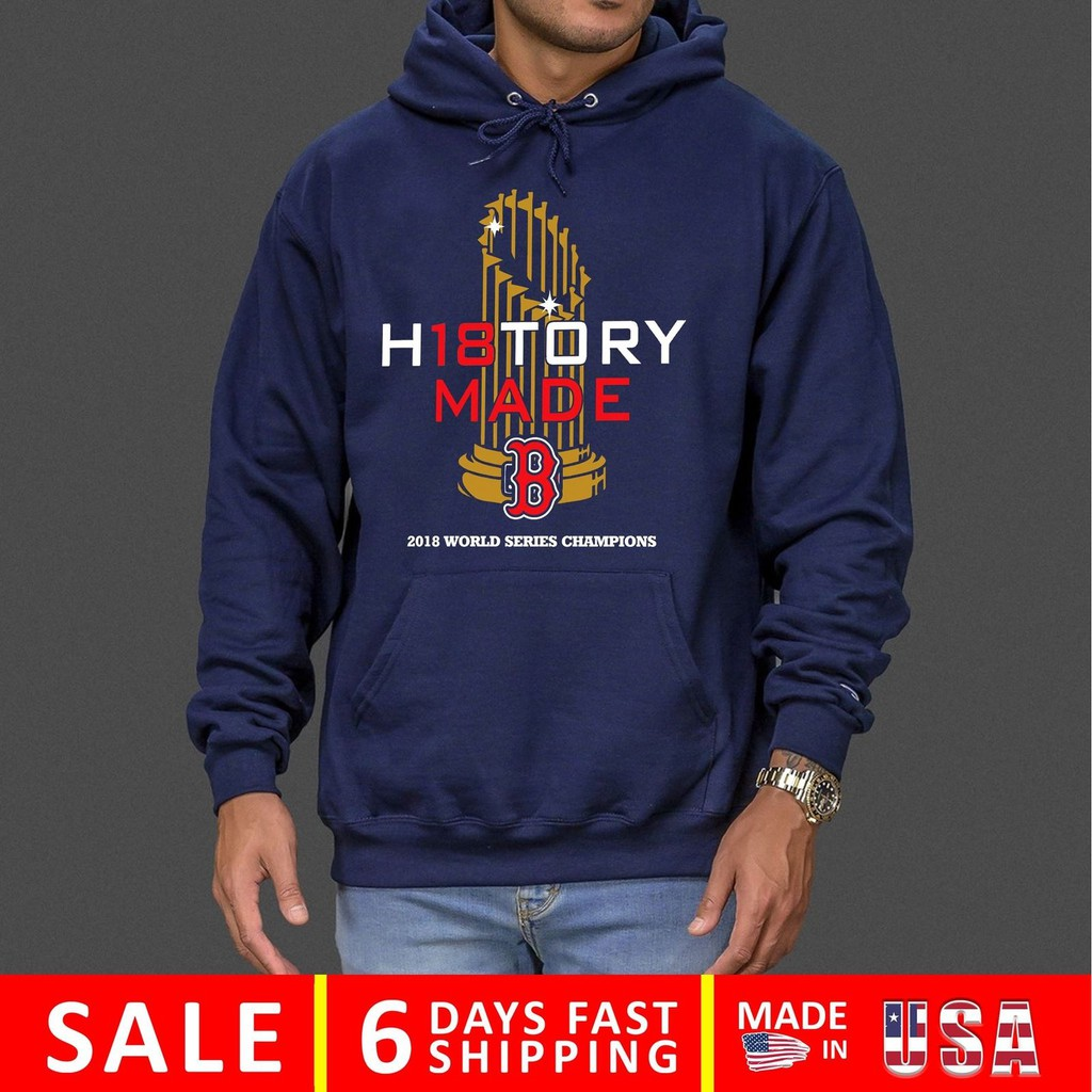 promo code 4b970 75bd9 History Made Boston Red Sox World Series Champions Redsox Men's Hoodie  Father's Day