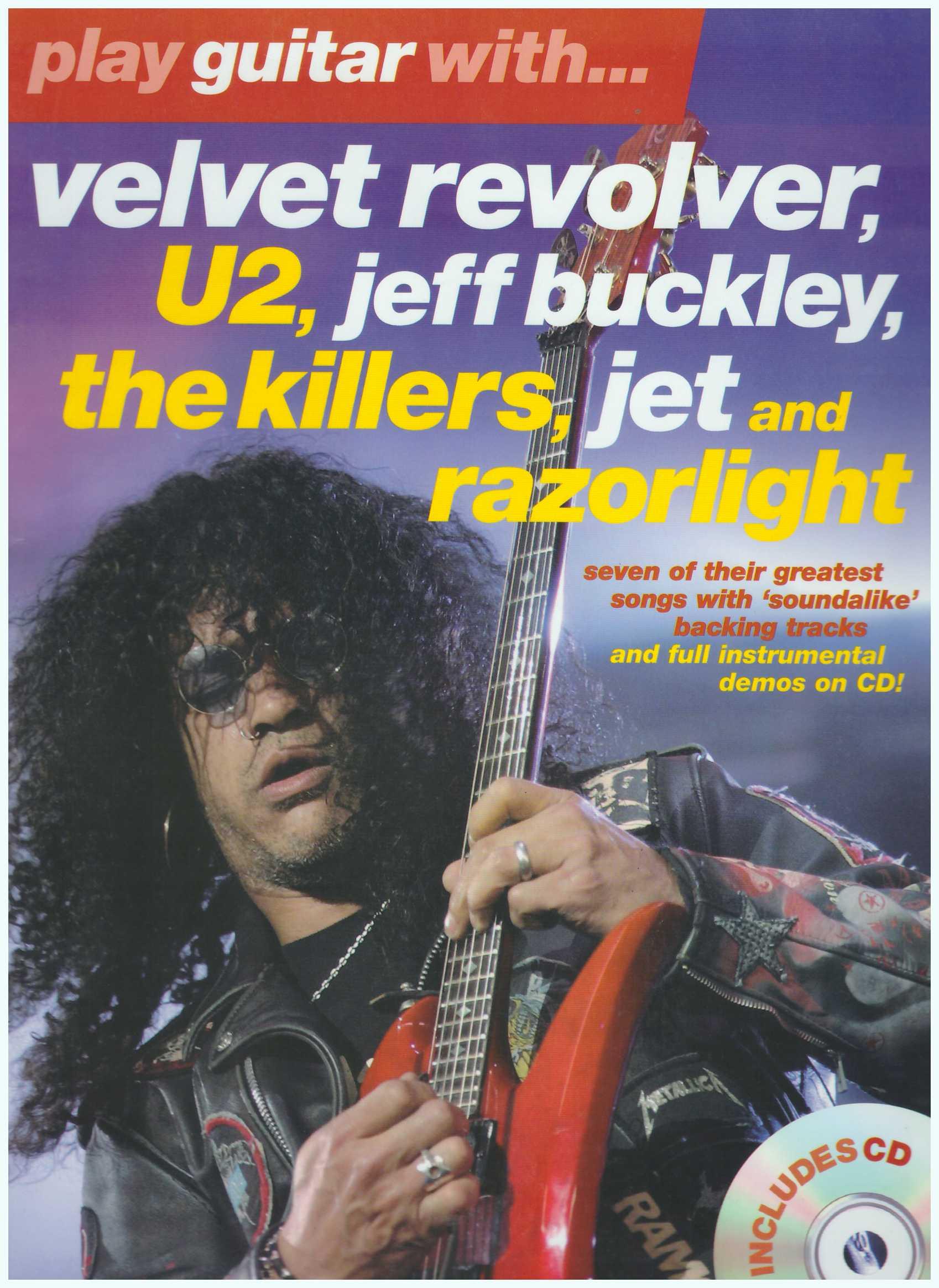 Play Guitar With... Velvet Revolver, U2, Jeff Buckley, The Killers, Jet And Razorlight /Vocal Book/Guitar Tab Book