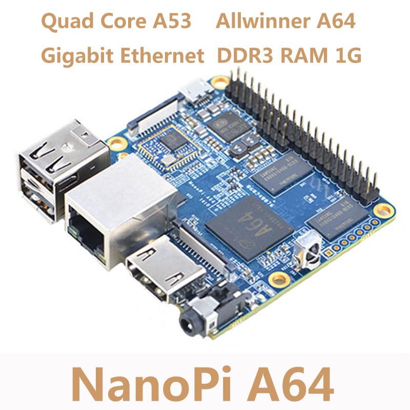 NanoPi A64 Development Board Quad-core Cortex-A53 WiFi AXP803 Super  Raspberry Pi