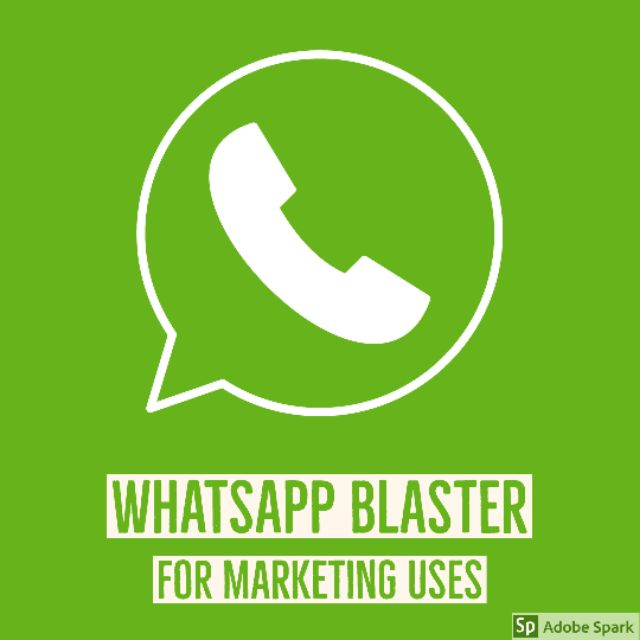 WHATSAPP BLASTER LIFETIME - BUSINESS MARKETING - SEND BULK