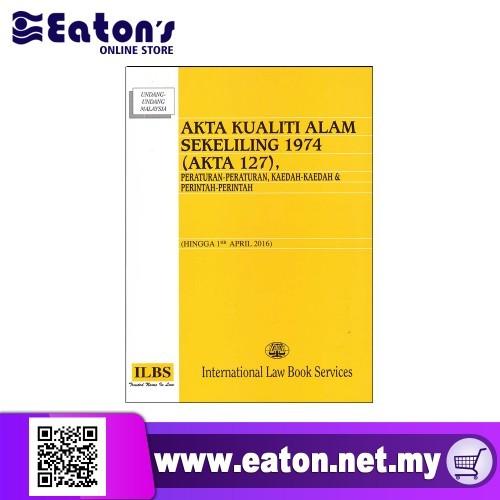 Ilbs Akta Kualiti Alam Sekeliling 1974 Akta 127 Shopee Malaysia