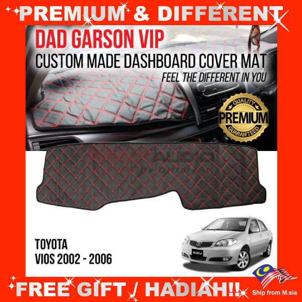 [FREE Gift] TOYOTA VIOS 2002 - 2006 DAD GARSON VIP Premium Genuine Quality PU Leather Dashboard Cover Mat