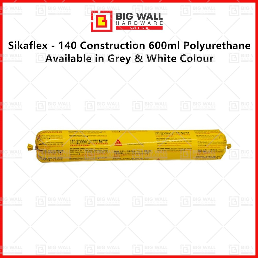 Sikaflex - 140 Construction 600ml Polyurethane Available in Grey & White Colour Big Wall Hardware