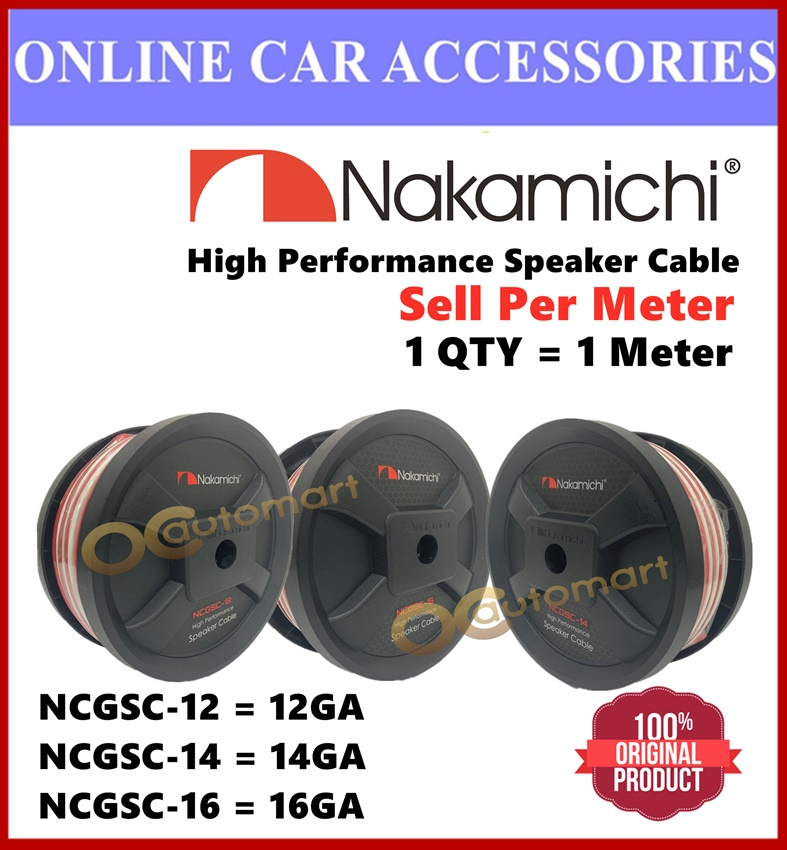Nakamichi High Performance Car Audio Speaker Cable Speaker Wire 12GA , 14GA, 16GA ( Sell Per Meter )