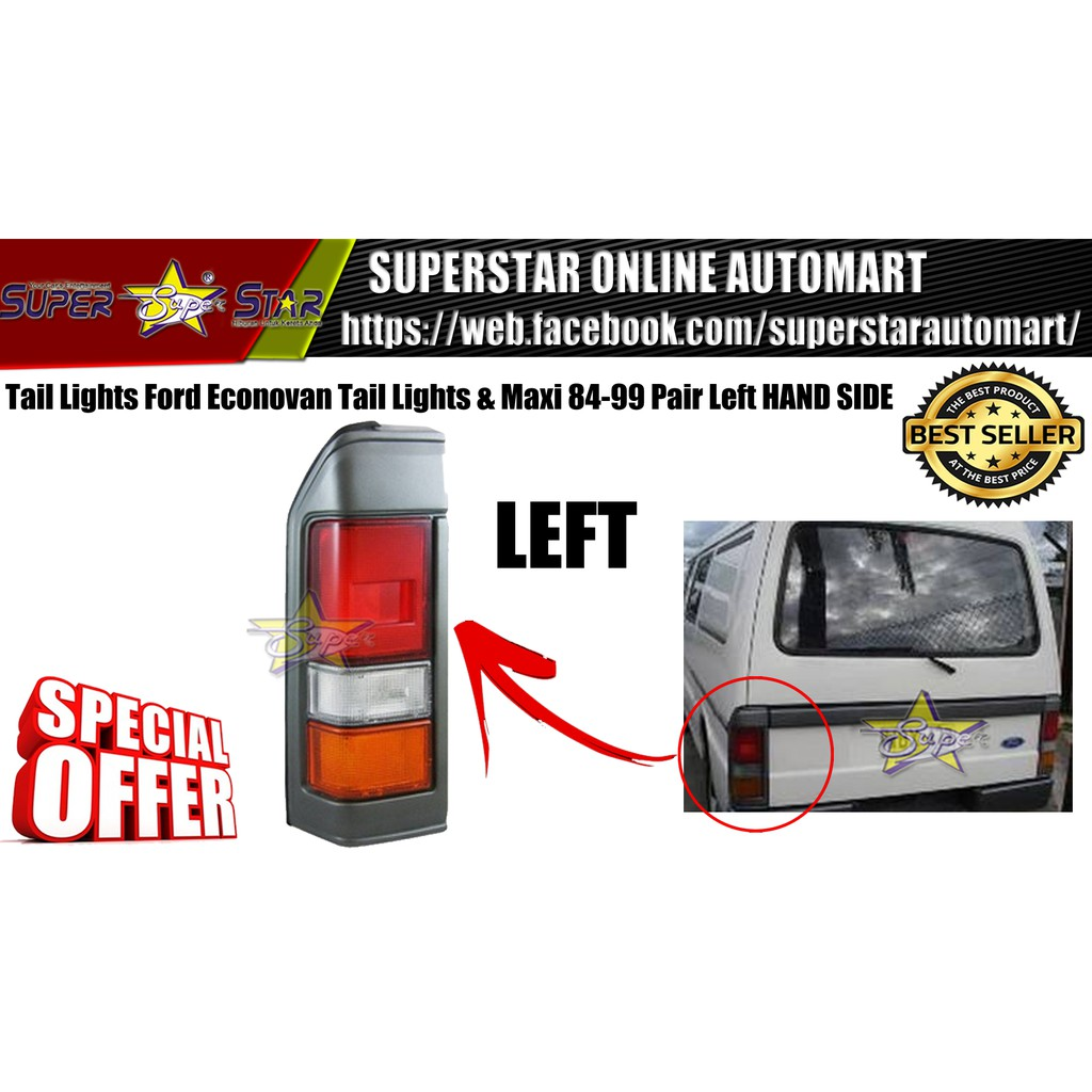 Tail Lights Ford Econovan Tail Lights & Maxi 84-99 Pair Left HAND SIDE