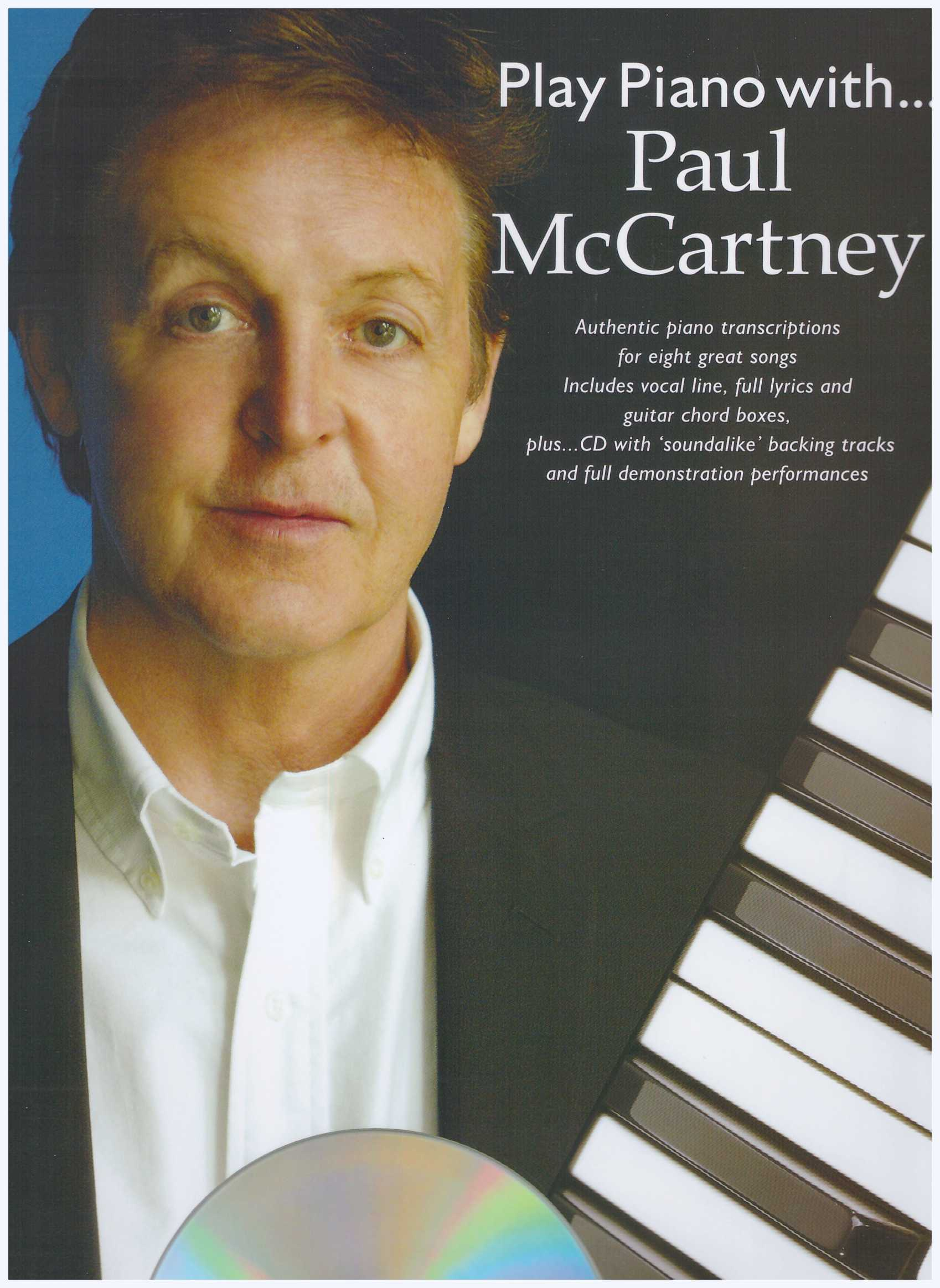 Play Piano With... Paul McCartney / PVG Book / Piano Book / Pop Song Book / Vocal Book / Guitar Book