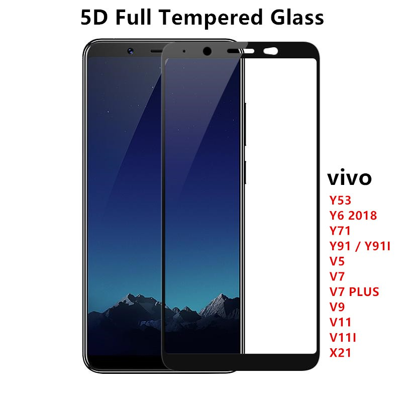 (Full) Vivo Y53 Y6 2018 Y71 Y91 Y91I V5 V7 V7PLUS V9 V11 V11I X21 Full Tempered Glass Screen Protection 5D 手机防爆膜