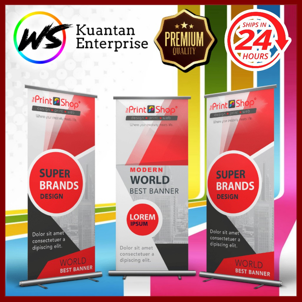 【100% Fast Printing】Roll Up Banner Printing / Premium Roll up Bunting Printing Harga Kilang / 24 JAM PRINTING