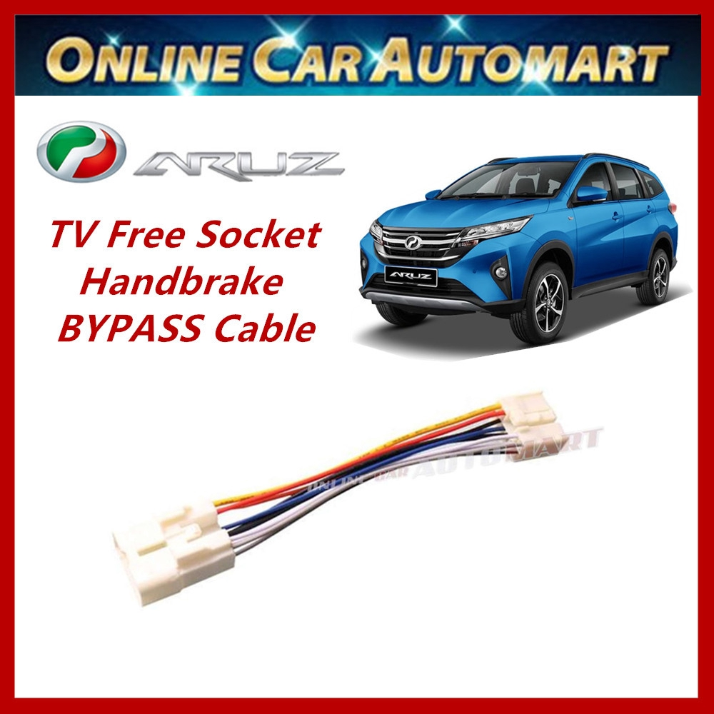 Perodua Aruz Plug n Play handbrake ByPass Car DVD Video (TV Free Socket)