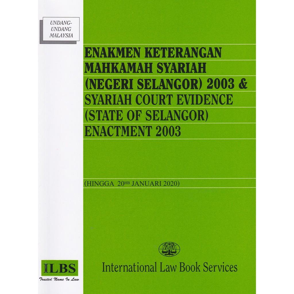 Enakmen Keterangan Mahkamah Syariah Negeri Selangor 2003 Hingga 20hb Januari 2020 Shopee Malaysia