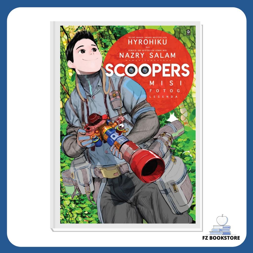 Scoopers Misi Fotog Legenda - Komik-M - Komik
