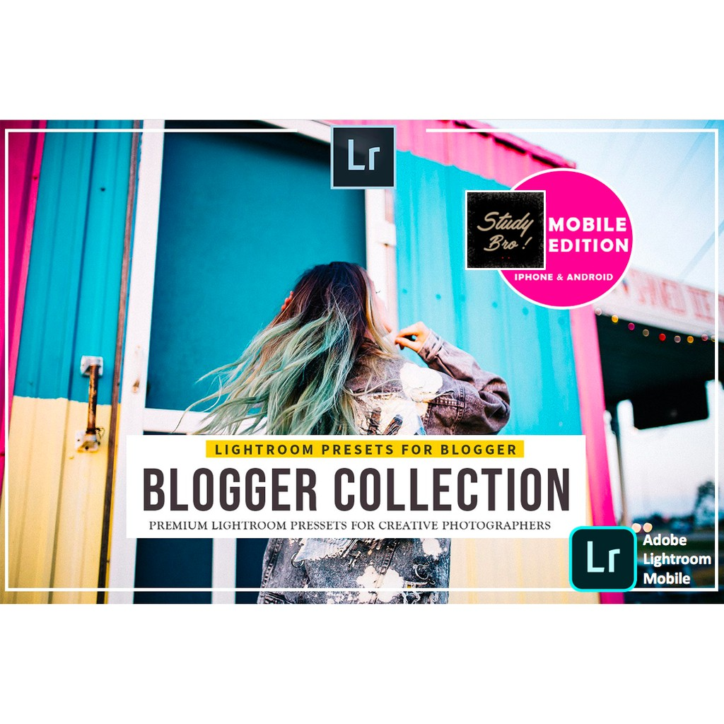 25 Pro Blogger | Adobe Lightroom Mobile Preset [ IOS/ ANDROID ]