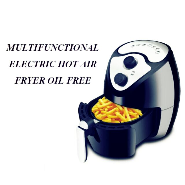 MULTIFUNCTIONAL ELECTRIC HOT AIR FRYER