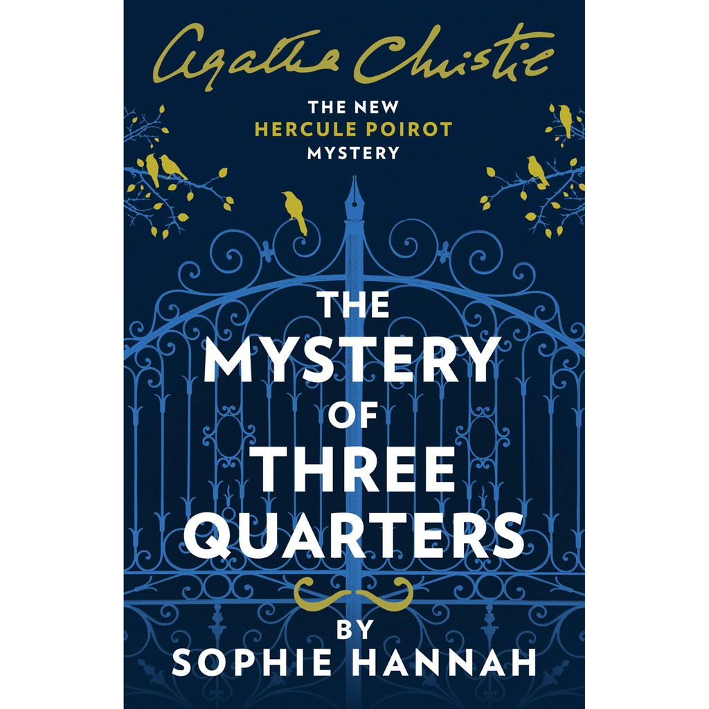 The Mystery of Three Quarters , Author By : Hannah, Sophie , ISBN : 9780008264499