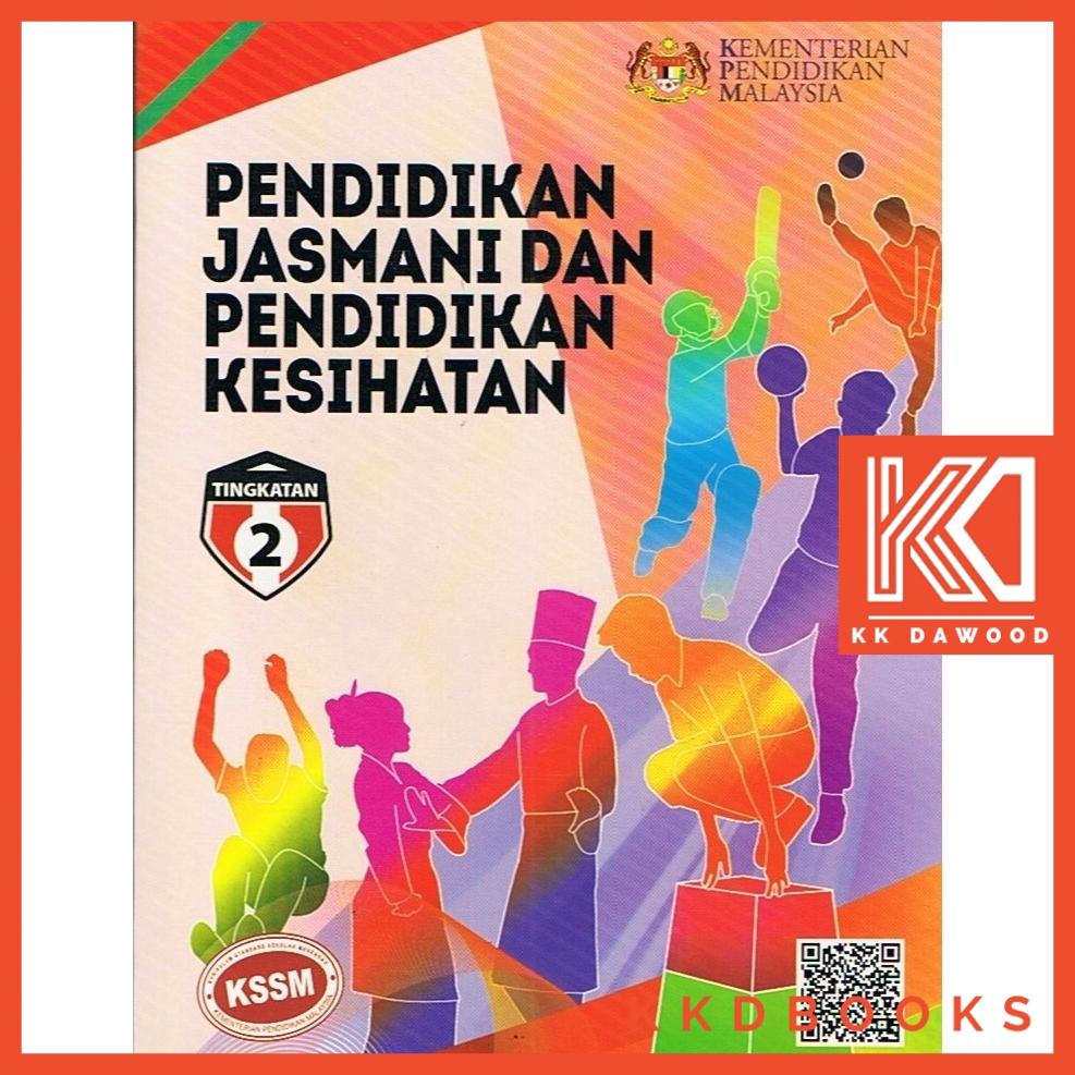Buku Teks Tingkatan 2 Pendidikan Jasmani Dan Pendidikan Kesihatan Shopee Malaysia