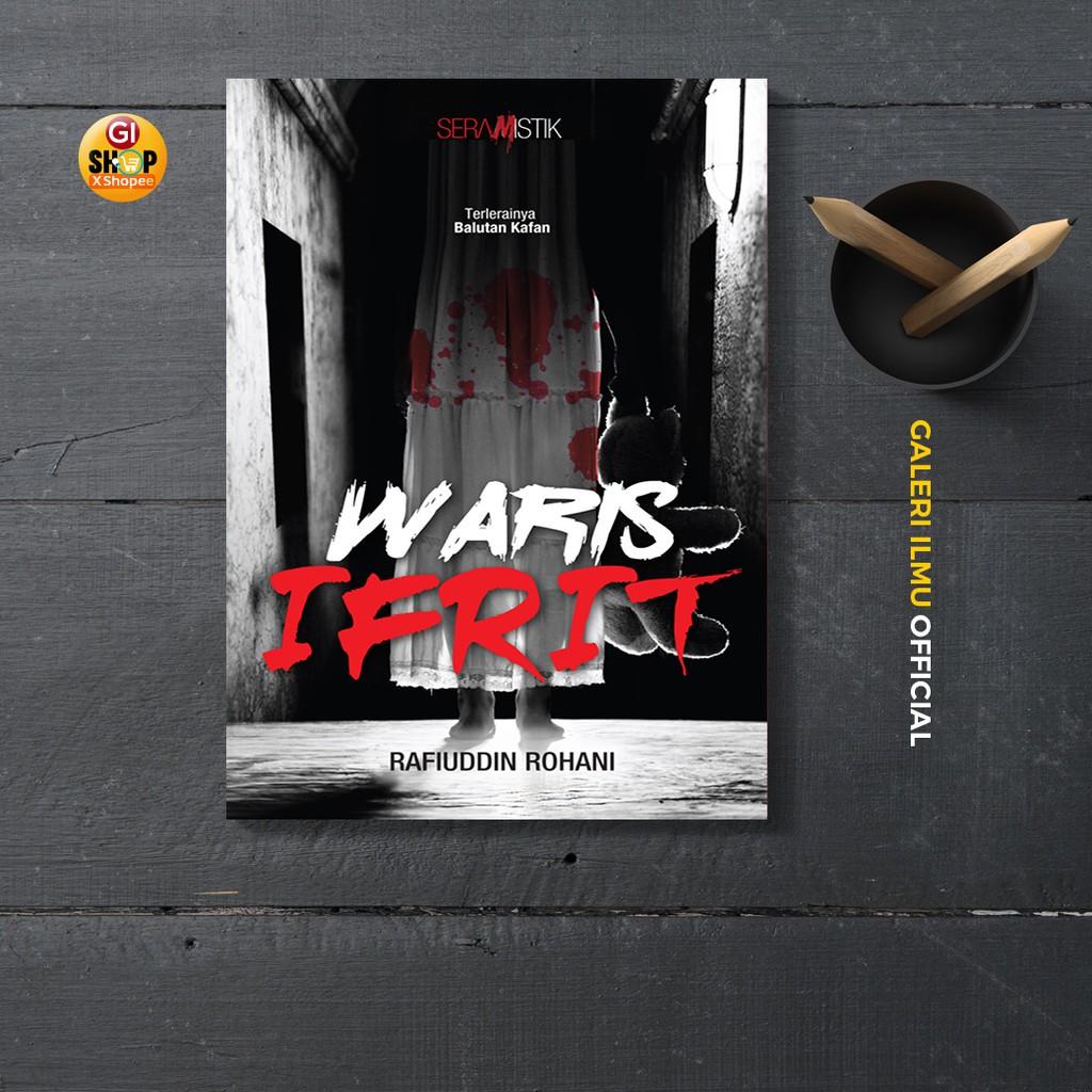 WARIS IFRIT- Rafiuddin Rohani