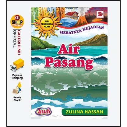 Siri Fenomena Alam: AIR PASANG - Zulina Hassan