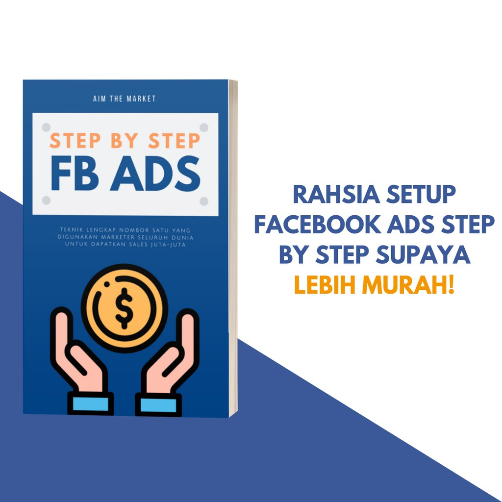 Ebook Step By Step Facebook Ads: Gaya Marketer Dunia