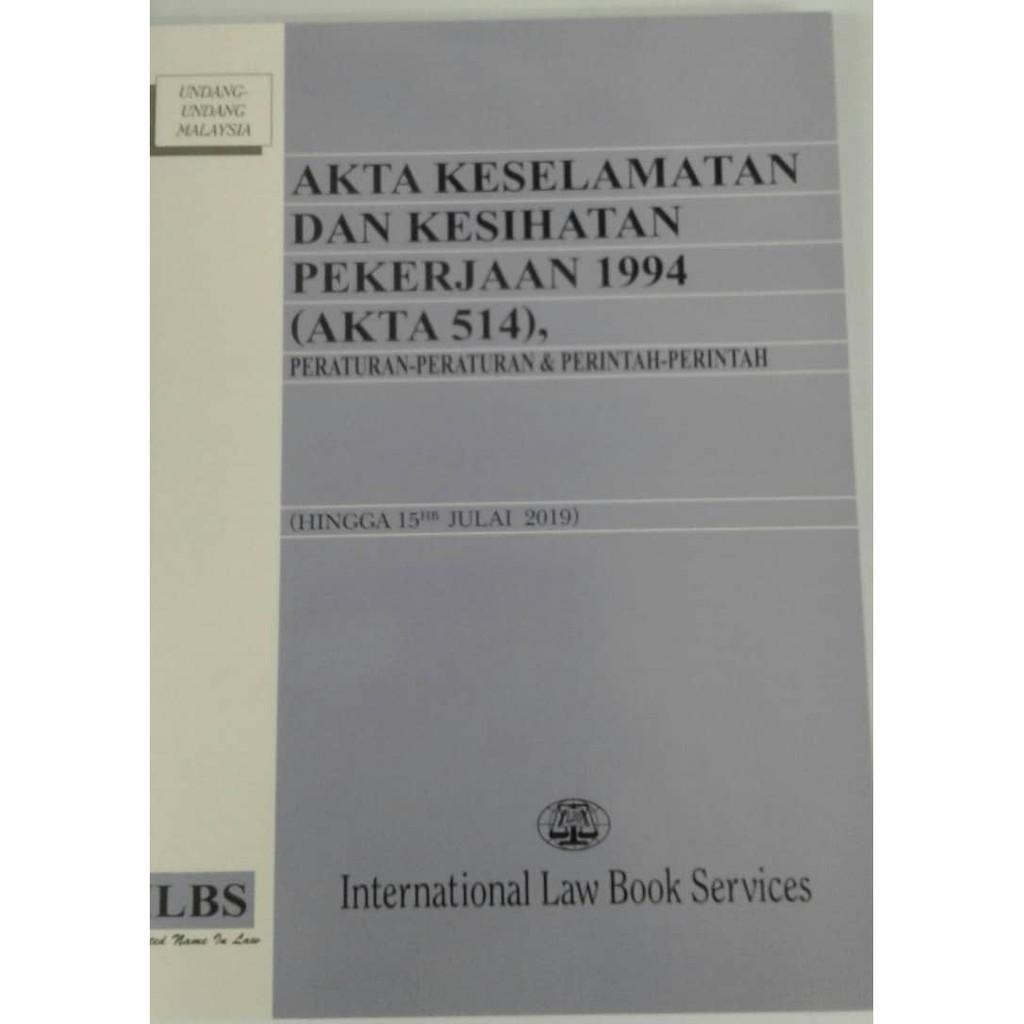 Ilbs Akta Keselamatan Dan Kesihatan Pekerjaan 1994 Akta 514 Shopee Malaysia