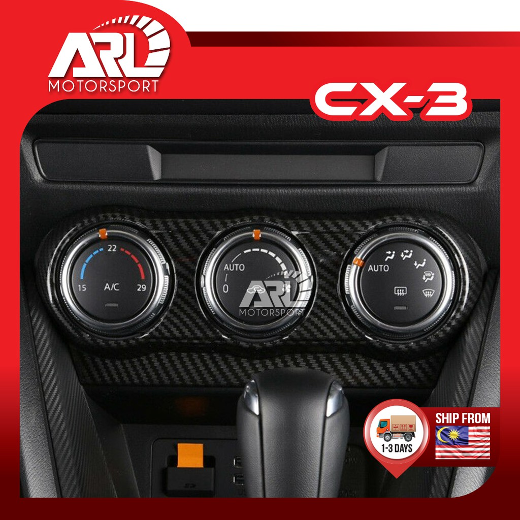 Mazda CX3 CX-3 Aircond Air-Cond Switch Knob Control Lining Panel Cover Carbon Fiber Car Auto Acccessories ARL Motorsport