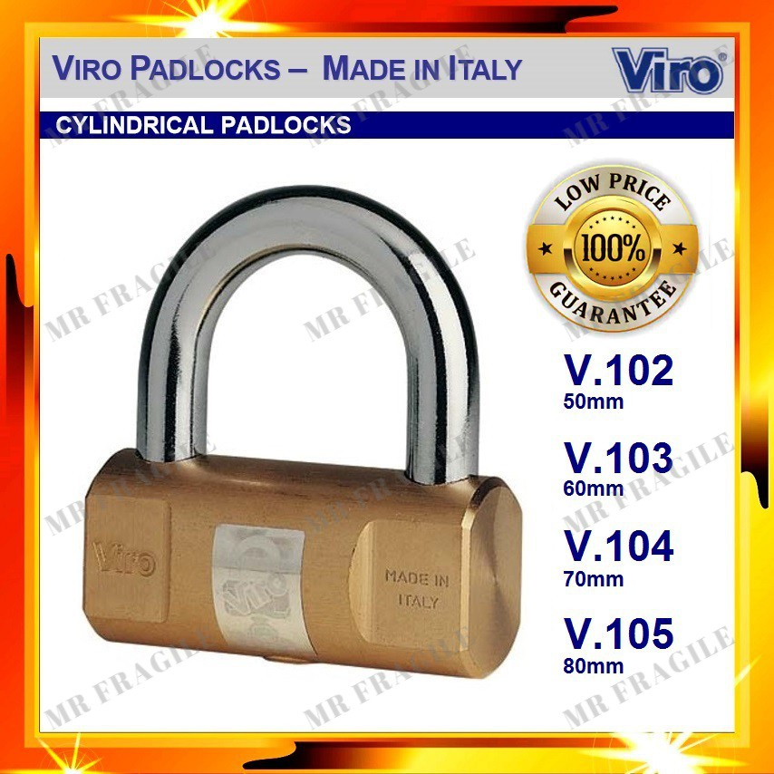 VIRO GENUINE 102 50mm / 103 60mm / 104 70mm / 105 80mm Heavy Duty Cylindrical Brass Padlock (MADE IN ITALY)