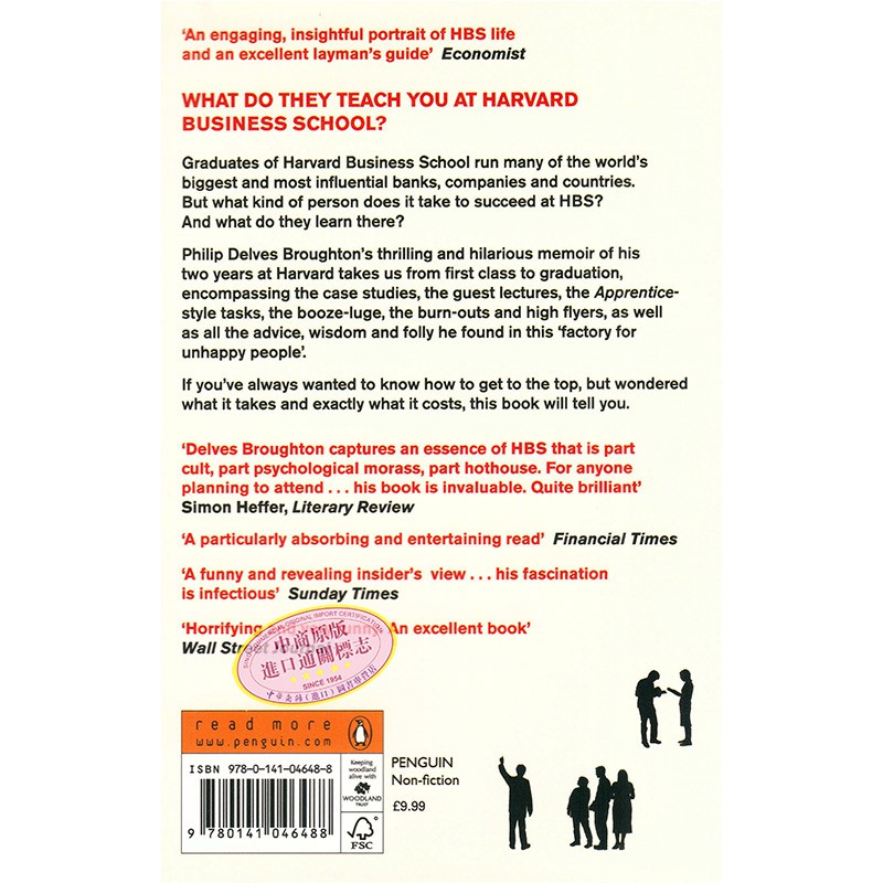 What They Teach You At Harvard Business School . ISBN : 9780141046488
