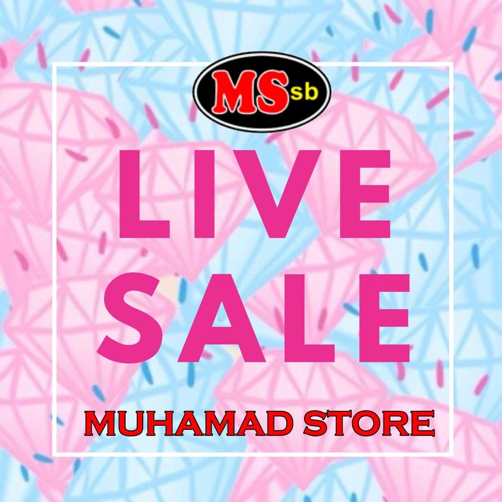 LIVE SALES MUHAMAD STORE (ameershah)