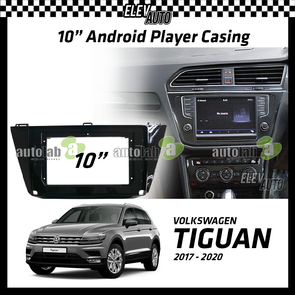 """Volkswagen Tiguan 2017-2021 Android Player Casing 10"""" with Canbus"""