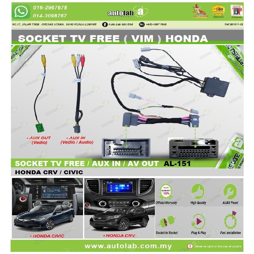 Socket TV Free (Bypass VIM) Aux In / AV Out HONDA CRV/CIVIC 2014-2015