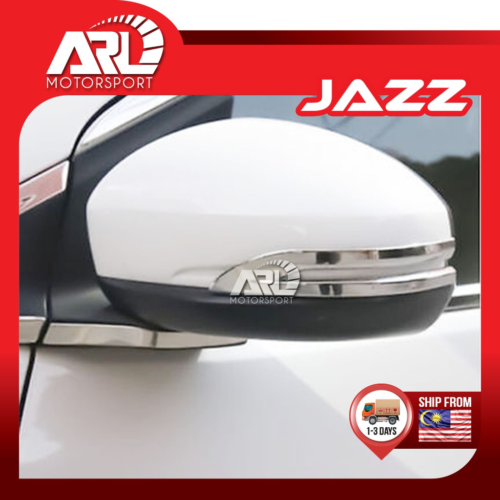 Honda Jazz / Fit (2014 - 2020) Side Mirror Chrome Protector Lining Car Auto Acccessories ARL Motorsport