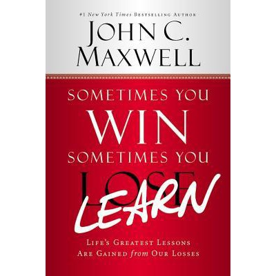 {eBook} - Sometimes You Win, Sometimes You Learn by John C. Maxwell [ EPUB || PDF ]