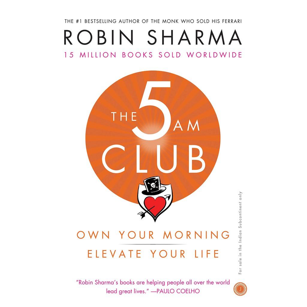 The 5 AM Club Author by : Sharma, Robin (ISBN : 9780008312831)