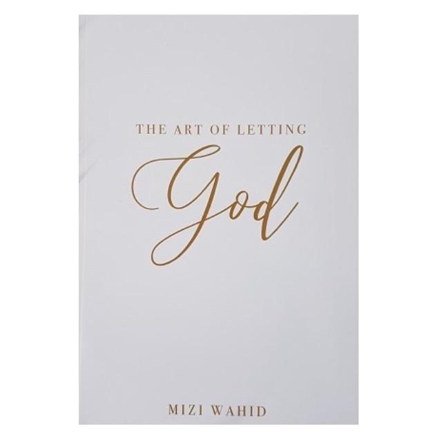 The Art of Letting God By Mizi ISBN : 9789832423683